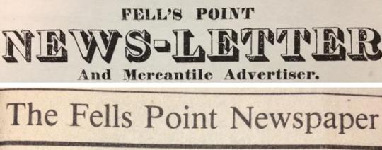 (Top) Fell's Point Newsletter and Mercantile Advertiser, August 14, 1835, MdHS. (Detail from masthead)(Bottom) The Gazette: The Fells Point Newspaper, October 1983, MdHS. (Detail from the masthead)