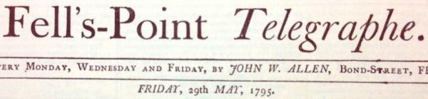Fell's-Point Telegraphe, May 29, 1795, MdHS.